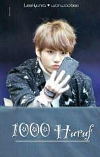 1000 Huruf [END] by wonwoobee