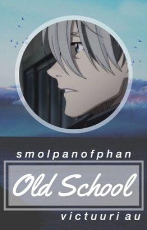 Old School // Victuuri Au by smolpanofphan