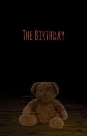 The Birthday by jackmarkdanandphil
