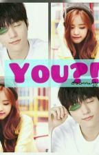 You?!  [Myungeun] by sonnangni