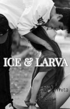 Ice & Larva (Completed 5) by Meetayolan