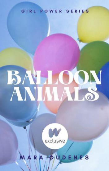 Balloon Animals (Girl Power Series)
