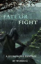 Fate or Fight by Wimbug