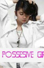 Possesive Girl by DK_VeNal