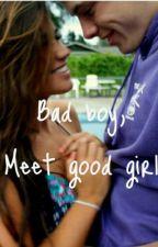 Badboy, Meet Good Girl by itsmercybby