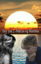 Hey you 2 - Marcus og Martinus. by LrkeAndersen8