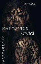 MAFYA'NIN MİNİĞİ by melekmoo
