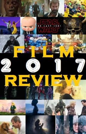 Film Reviews 2017 by gregwheeler
