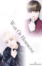 War Of Hormone (Vkook/ TaeKook)  by JeonJungKookJ97K