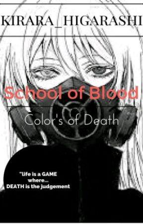 School of Blood (color's of Death) by kirara_higarashi