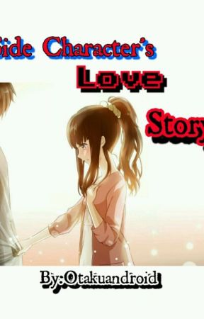 Side Character's Love Story  by otakuandroid
