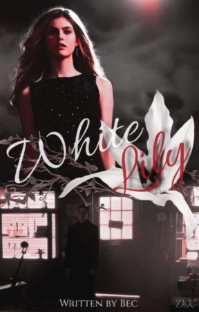 White Lily - A Peter Pan Fanfiction [2/3] by longlivepeterpan