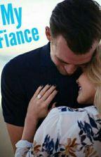 My Fiance  by Lsjdhxh