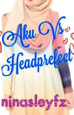 Aku VS Headprefect by ninasleyfz