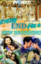 every end has a new beginning(Complete) by Myadt9