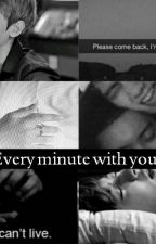 Every minute with you  by P-BHCY
