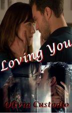 Loving You by famousinternatdamie