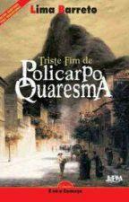 Triste Fim de Policarpo Quaresma by LeviArcanjo
