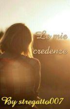 Le mie credenze/DISAGIO  by Stregatto007