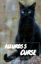Ailuros's Curse by Hedwigfox