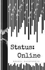 Status: Online (EDITING) by MinionOfSHIELD