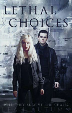 Lethal Choices by tracindimstars