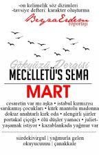Mecelletü's Sema | MART by gokyuzudergisi