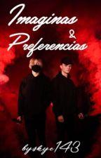 •Imaginas y Preferencias - Bars and Melody• by BySkye143