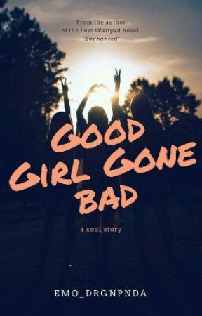 📚good girl gone bad🔫 by Emo_DrgnPnda