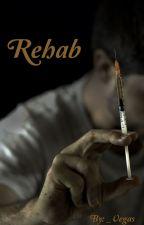 Rehab by _Vegas