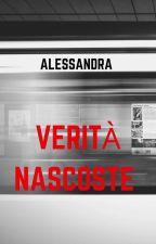 Verità Nascoste  by Alessandrinainsolia