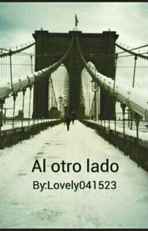 Al otro lado by Lovely041523