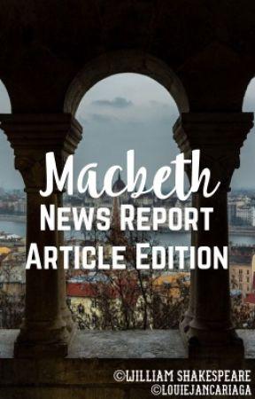 Macbeth News Report Article Edition