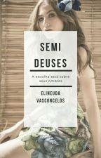 Semideuses by kimelineuda