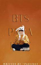 ❛ b t s  p a r a d i s e ❜ .bts. by -soapyoon