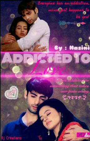 Addicted to love by HasiniReddy7