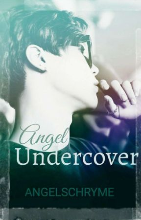 Angel Undercover [A BTS fanfiction] by Angelschryme