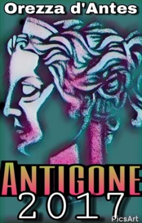 Antigone 2017 by OrezzaDantes