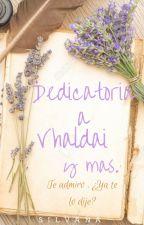 Dedicatoria a Vhaldai. by Silvana0611