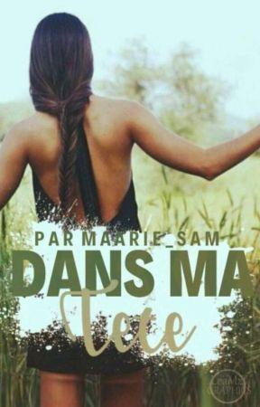 Dans Ma Tête by maarie_sam