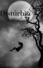 Distúrbio by RayssaAshiley