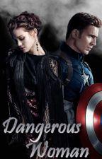 Dangerous Woman by QueenKattherine