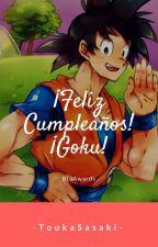 Feliz Cumpleaños ¡Goku! ❤...KakaVege...❤ [TERMINADA] BL-awards. by -CharlieCox-