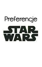 Preferencje Star Wars  by Gabriela0055