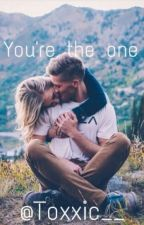 You're the one (On Hold) by Toxxic__