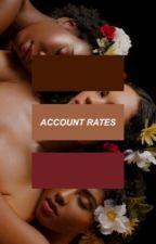 account rates (stängd för catch up) by melancholicgod
