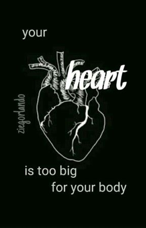 your heart is too big for your body « mfz *editing* by ziegorlando