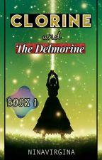 Clorine and the Delmorine (Complete) by ninavirgina