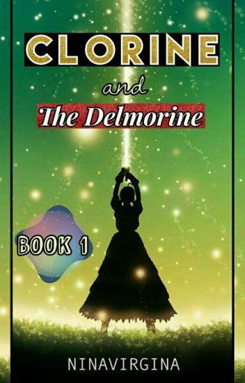 Clorine and the Delmorine (Complete)
