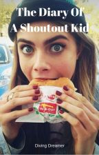 The diary of a Shoutout Kid by shoutout4writers
